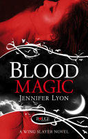Blood Magic: A Rouge Paranormal Romance ebook