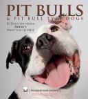 Pit Bulls   Pit Bull Type Dogs