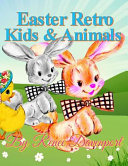 Easter Retro Kids and Animals