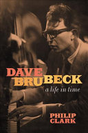 link to Dave Brubeck : a life in time in the TCC library catalog