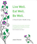 Live Well  Eat Well  Be Well
