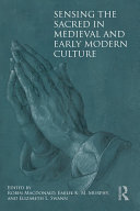 Pdf Sensing the Sacred in Medieval and Early Modern Culture Telecharger
