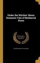 UNDER THE WITCHES MOON ROMANTI