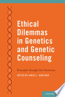 Ethical Dilemmas in Genetics and Genetic Counseling Book