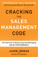 Cracking The Sales Management Code The Secrets To Measuring And Managing Sales Performance Book PDF