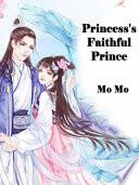 Princess s Faithful Prince Book PDF