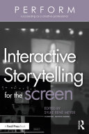 Interactive Storytelling for the Screen