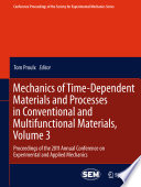 Mechanics of Time Dependent Materials and Processes in Conventional and Multifunctional Materials  Volume 3 Book