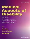 Medical Aspects of Disability for the Rehabilitation Professional, Fifth Edition Pdf/ePub eBook