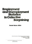 Employment and Unemployment Statistics in Collective Bargaining
