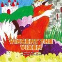 Vincent the Vixen
