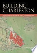 Building Charleston