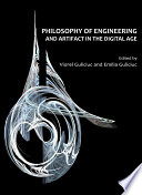 Philosophy of Engineering and Artifact in the Digital Age
