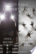 Riley Paige Mystery Bundle: Once Bound (#12) and Once Trapped (#13)