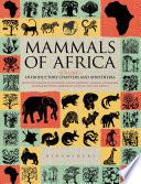 Mammals Of Africa Volume I