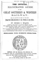 The Official Illustrated Guide to the Great Southern   Western Railway  and an Account of Some of the Most Important Manufactories in the Towns on the Line     Embellished with Numerous Engravings   Second Edition