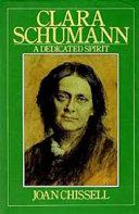 Clara Schumann, a dedicated spirit