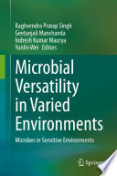 Microbial Versatility in Varied Environments