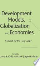 Development Models, Globalization and Economies