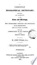 A Christian Biographical Dictionary