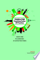 Translating Coaching Codes Of Practices Insights From The Leading Edges Of Everyday Practitioners