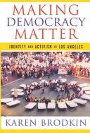 Making Democracy Matter