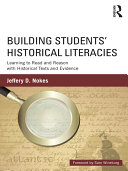Building Students' Historical Literacies