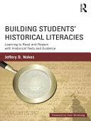 Building Students' Historical Literacies