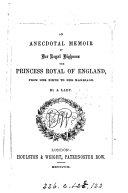 Pdf Anecdotal Memoir of the Princess Royal