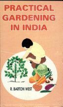 Practical Gardening In India