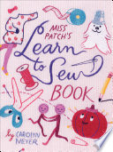 Miss Patch S Learn To Sew Book