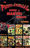 The Photo-journal Guide to Marvel Comics