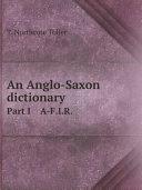 An Anglo-Saxon dictionary