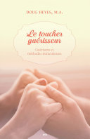 Pdf Le toucher guérisseur Telecharger