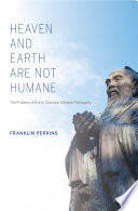 Heaven and Earth Are Not Humane