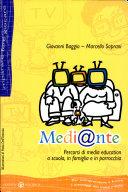 Medi@nte. Percorsi di media education a scuola, in famiglia e in parrocchia