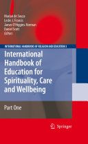 International Handbook Of Education For Spirituality Care And Wellbeing
