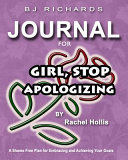 Journal for Girl Stop Apologizing by Rachel Hollis
