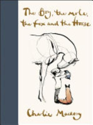 Book cover of 'The Boy, the Mole, the Fox and the Horse' by Charlie Mackesy