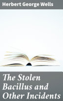Pdf The Stolen Bacillus and Other Incidents
