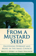 From a Mustard Seed