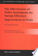 The Effectiveness Of Policy Instruments For Energy Efficiency Improvement In Firms