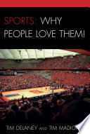 Sports  Why People Love Them