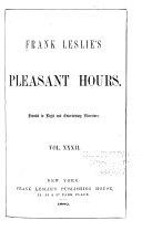 Frank Leslie's Pleasant Hours