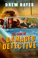 The Case of the Damaged Detective