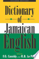 Dictionary of Jamaican English by Frederic Gomes Cassidy,Robert Brock Le Page PDF