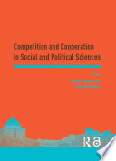 Competition and Cooperation in Social and Political Sciences