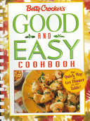 Betty Crocker S Good And Easy Cookbook