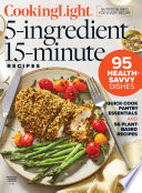 Cooking Light 5 Ingredient  15 Minute Recipes Book