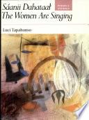 S‡anii Dahataa_, the Women are Singing